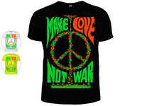 Good T-Shirt Make Love Not War